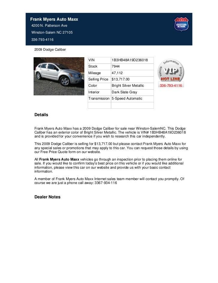 Frank Myers Auto Maxx4200 N. Patterson AveWinston-Salem NC 27105336-793-4116 2009 Dodge Caliber                           ...