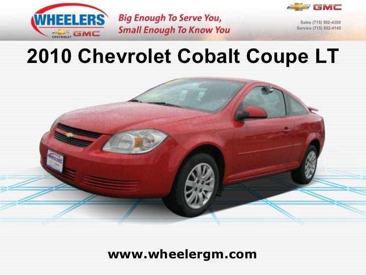 Used 2010 Chevrolet Cobalt Coupe LT- Wheelers of Marshfield Chevrolet Dealer