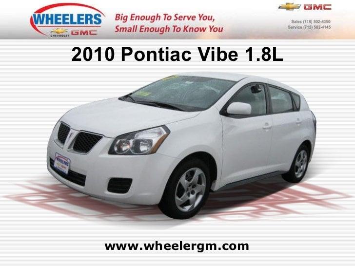 Used 2010 Pontiac Vibe 1.8L at Marshfield, Wausau, Stevens Point, WI