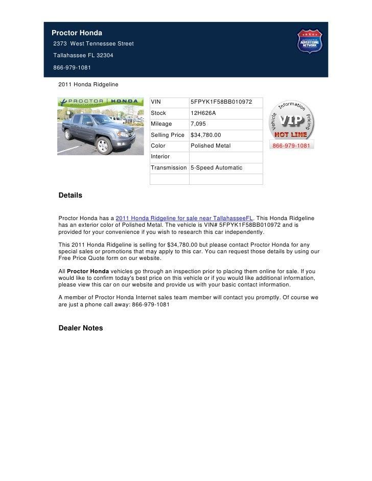 Proctor Honda2373 West Tennessee StreetTallahassee FL 32304866-979-1081 2011 Honda Ridgeline                              ...