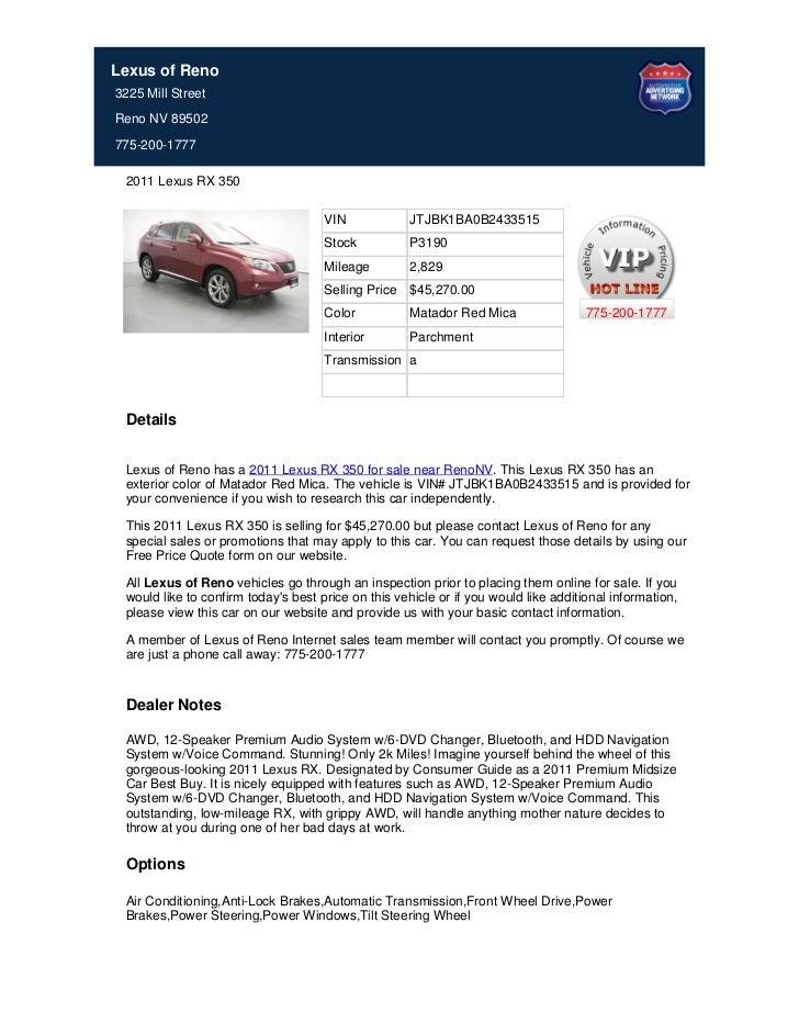 Lexus of Reno3225 Mill StreetReno NV 89502775-200-1777 2011 Lexus RX 350                                     VIN          ...