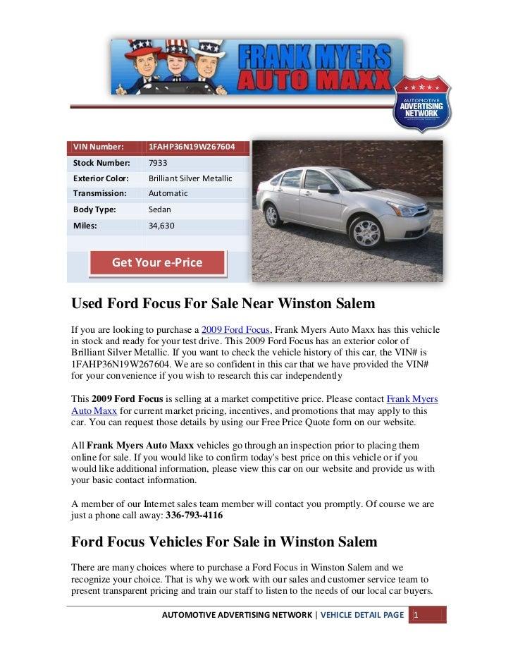 VIN Number:         1FAHP36N19W267604Stock Number:       7933Exterior Color:     Brilliant Silver MetallicTransmission:   ...