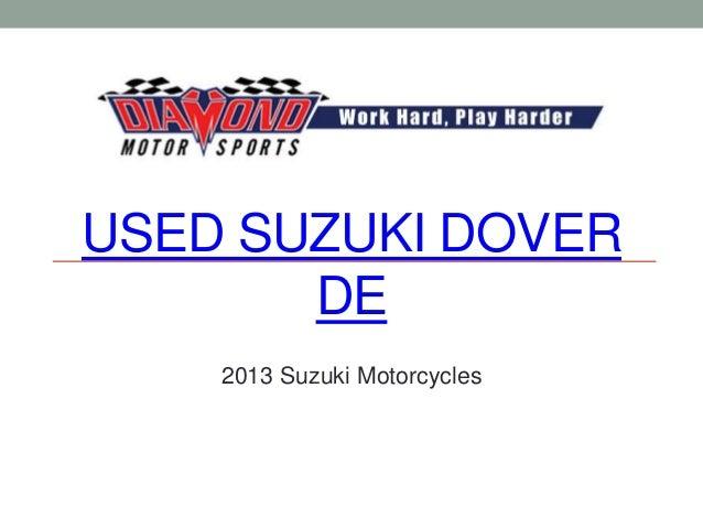 USED SUZUKI DOVER       DE    2013 Suzuki Motorcycles