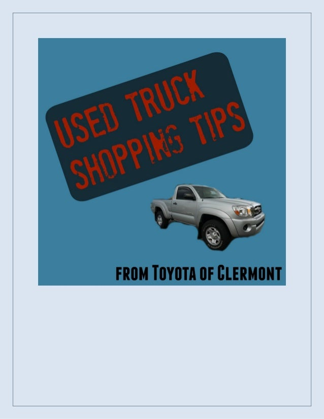 used truck shopping tips from toyota of clermont. Black Bedroom Furniture Sets. Home Design Ideas