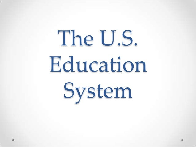 The U.S. Education System