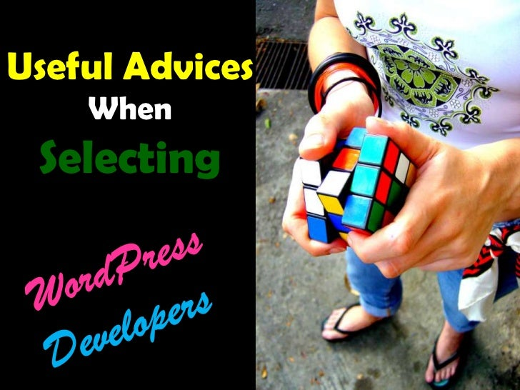 Useful Advices    When Selecting
