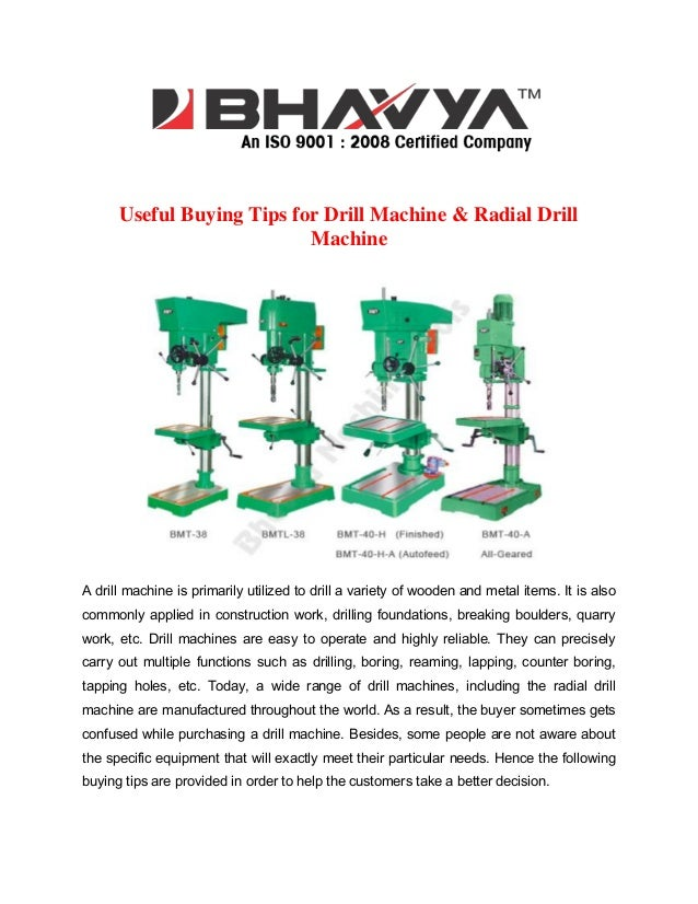 Useful Buying Tips for Drill Machine & Radial Drill Machine  A drill machine is primarily utilized to drill a variety of w...
