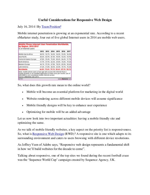 Useful Considerations for Responsive Web Design July 16, 2014 | By Team Position² Mobile internet penetration is growing a...