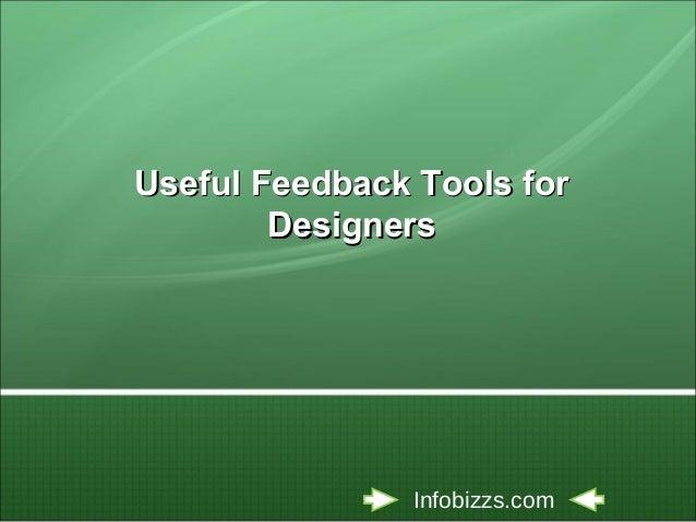 Useful feedback tools for designers
