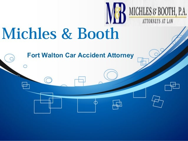 Michles & Booth Fort Walton Car Accident Attorney
