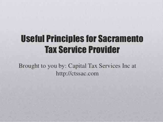 Useful principles for sacramento tax service provider