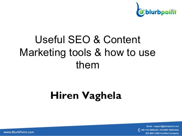 Useful SEO & ContentMarketing tools & how to usethemHiren Vaghela