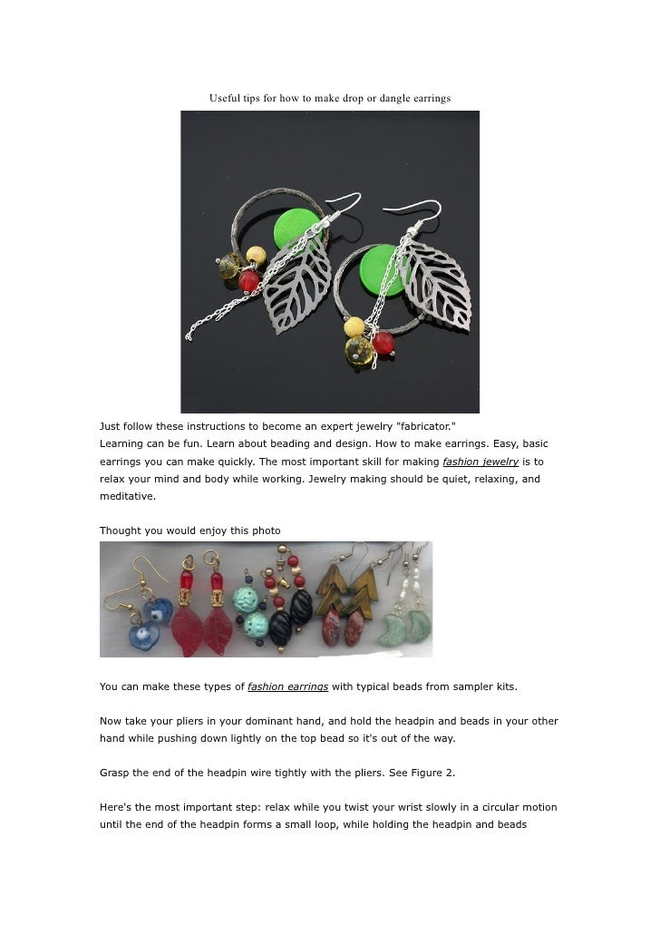 """Useful tips for how to make drop or dangle earrings     Just follow these instructions to become an expert jewelry """"fabric..."""