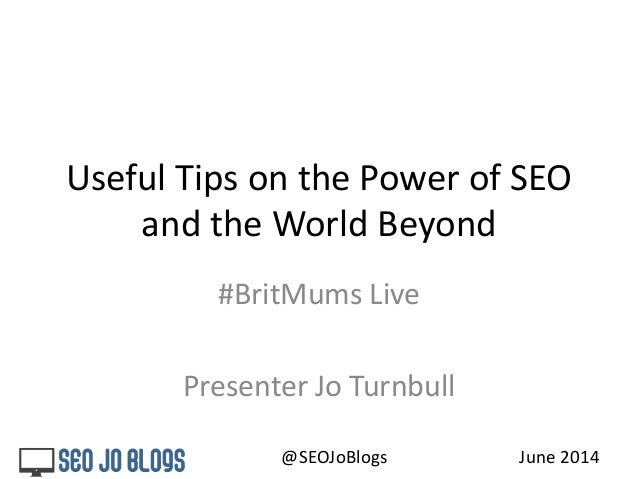 Useful Tips on The Power of SEO -  BritMumsLive June 2014