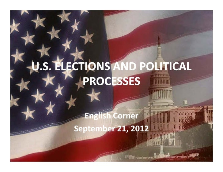 Us elections and political processes