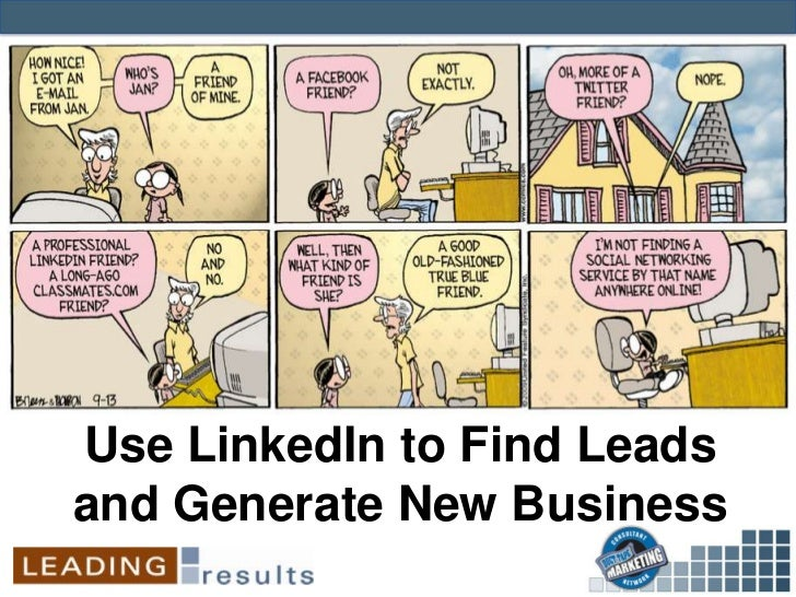 Use LinkedIn to Find Leadsand Generate New Business