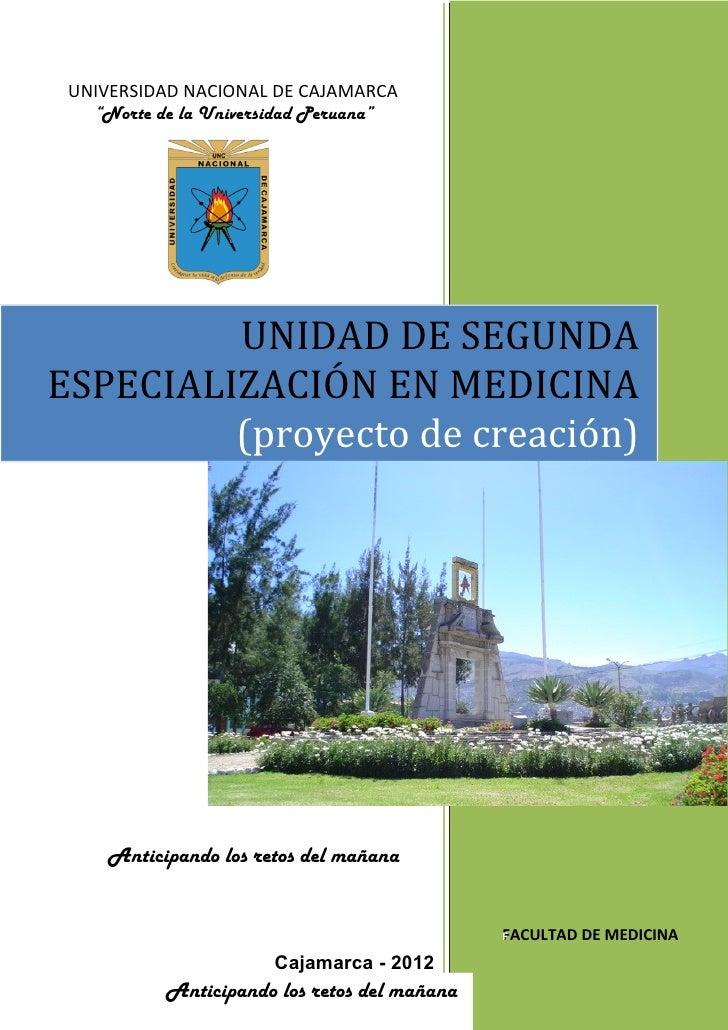 """UNIVERSIDAD NACIONAL DE CAJAMARCA   """"Norte de la Universidad Peruana""""         UNIDAD DE SEGUNDAESPECIALIZACIÓN EN MEDICINA..."""