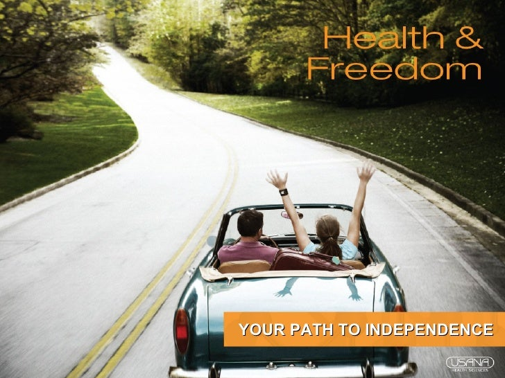 YOUR PATH TO INDEPENDENCE