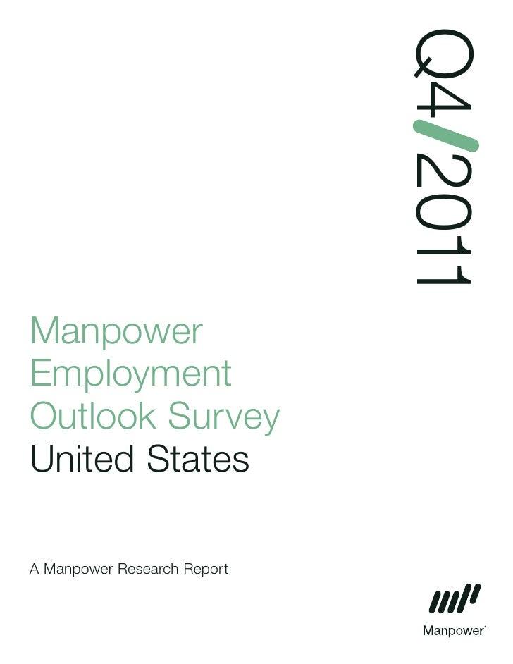 Q4 2011ManpowerEmploymentOutlook SurveyUnited StatesA Manpower Research Report