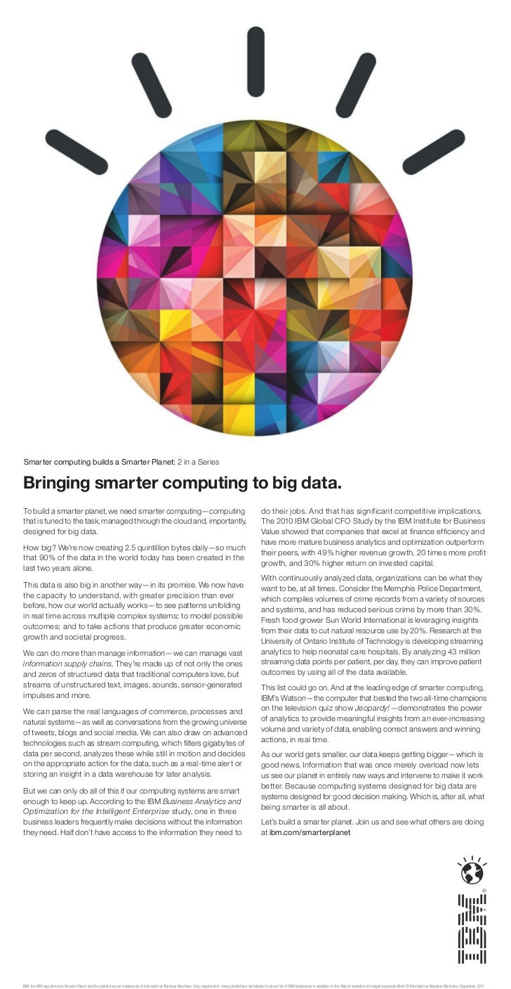 Smarter computing builds a Smarter Planet: 2 in a SeriesBringing smarter computing to big data.To build a smarter planet, ...