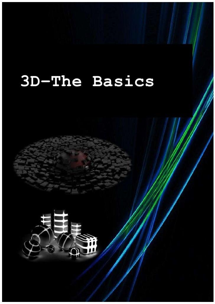 3D–The Basics
