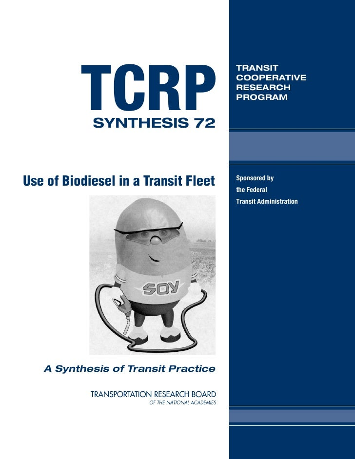 Use of biodiesel in transit