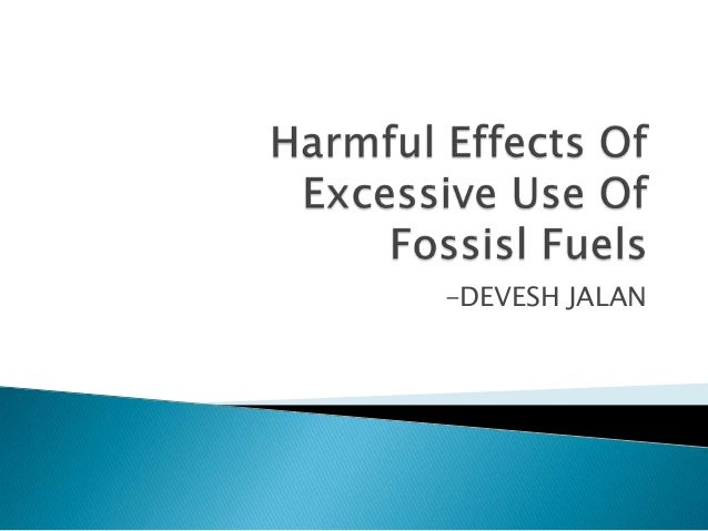 Use of fossil fuel