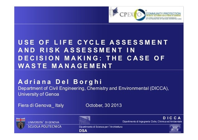 Use of Life Cycle Assessment and Risk Assessment in decision making: the case of Waste Management