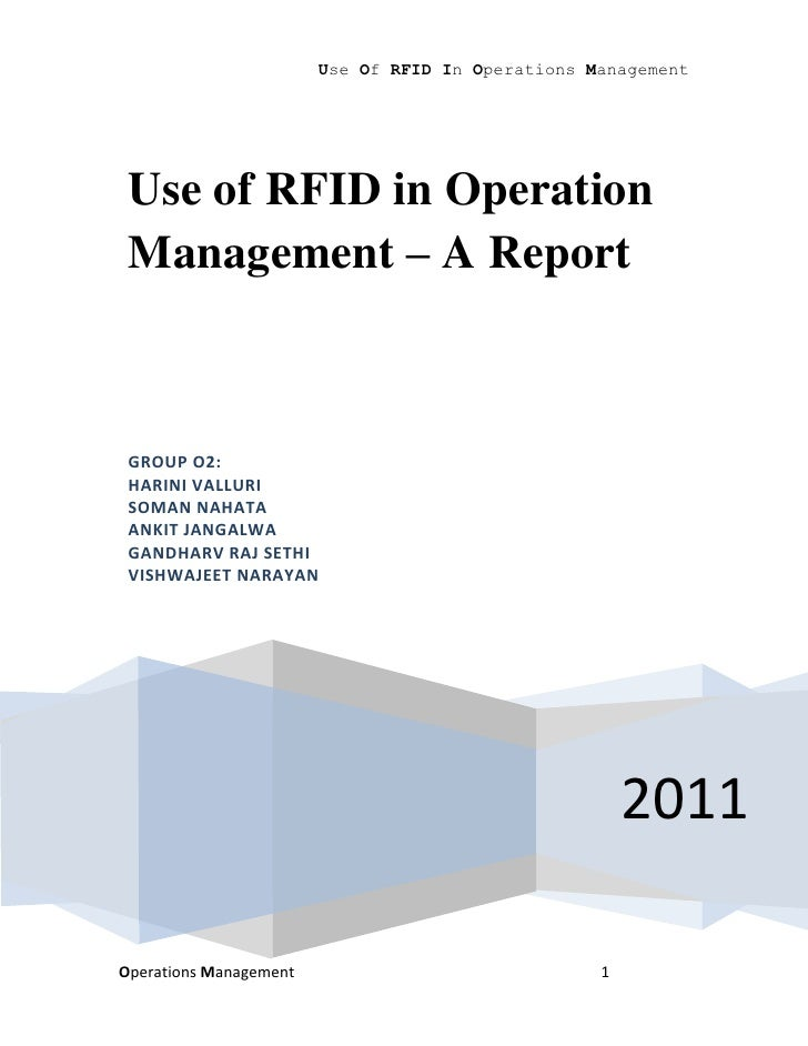 Use Of RFID In Operations Management Use of RFID in Operation Management – A Report GROUP O2: HARINI VALLURI SOMAN NAHATA ...