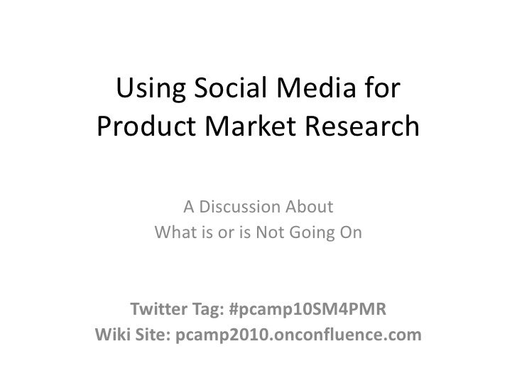 Social Media for Product Market Research