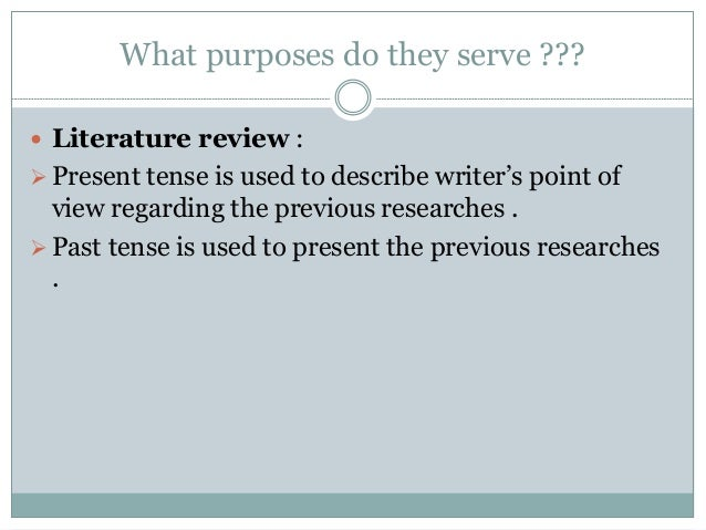 Literary papers tense