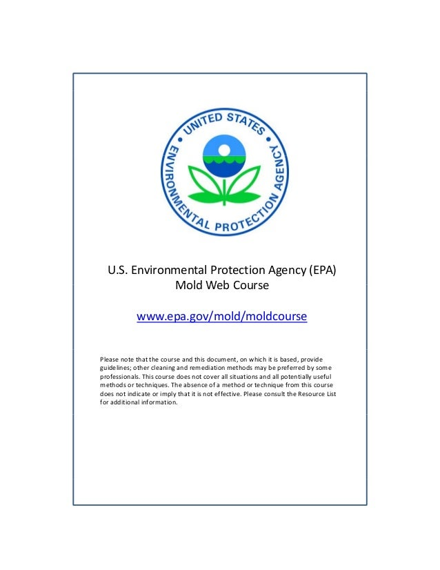 Environmental Protection Agency Mold Web Course for Environmental Health Professionals and Public Health Professionals Involved in Mold Issues