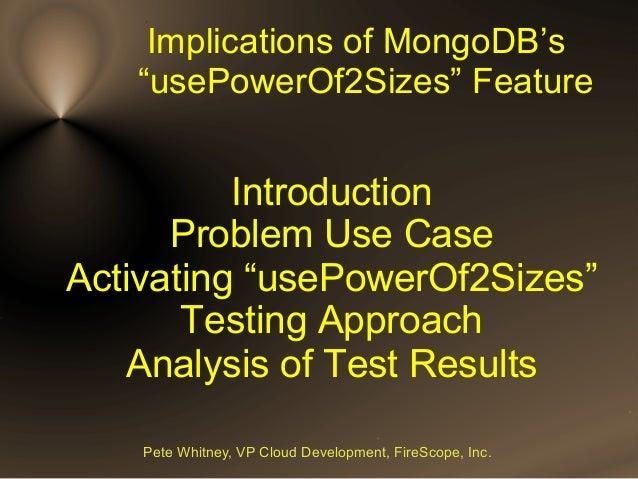 MongoDB's usePowerOf2Sizes Feature