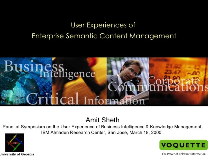 User Experiences of  Enterprise Semantic Content Management Amit Sheth Panel at Symposium on the User Experience of Busine...