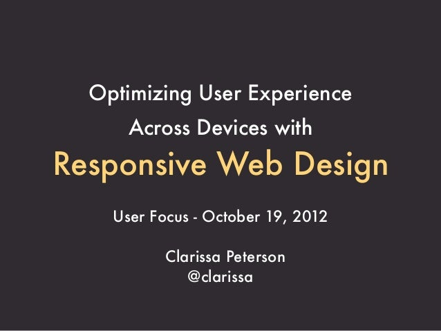 Optimizing User Experience Across Devices with Responsive Web Design (Clarissa Peterson)