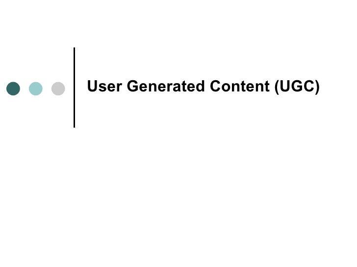 User Generated Content (Ugc)