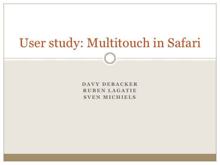 User Study Multitouch on Safari