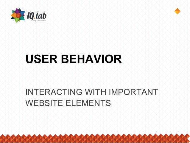 User Behavior: Interacting With Important Website Elements
