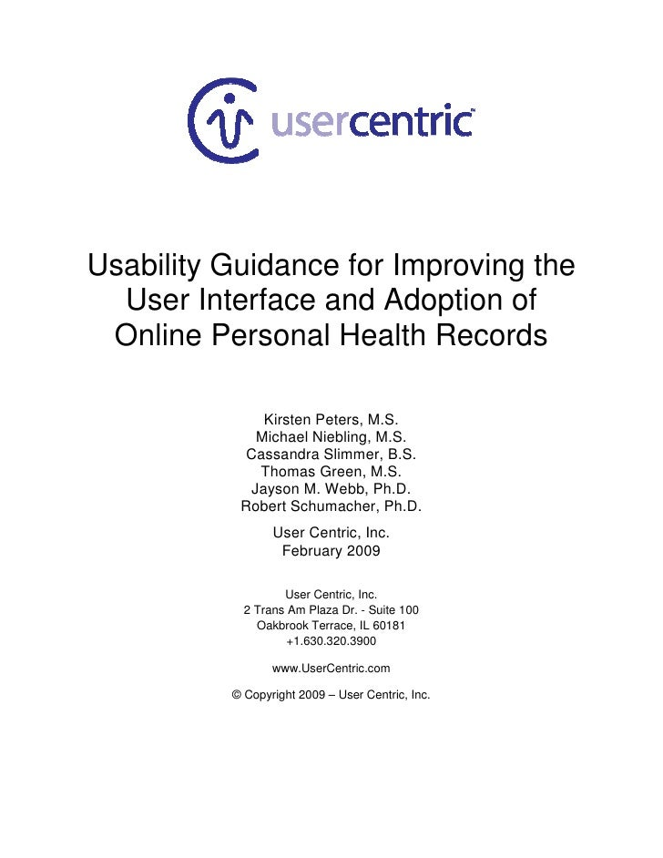 Usability Guidance for Improving the   User Interface and Adoption of  Online Personal Health Records                Kirst...