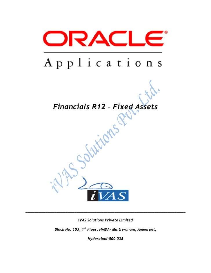 Financials R12 – Fixed Assets________________________________________________________________________                     ...