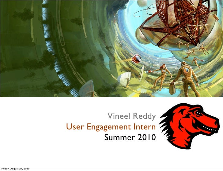 User engagement intern  summer 2010