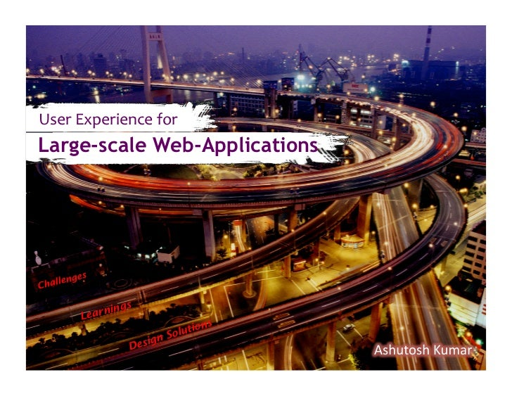 User	  Experience	  for	  Large-scale Web-Applications         gesCh allen                 ngs          Learni            ...