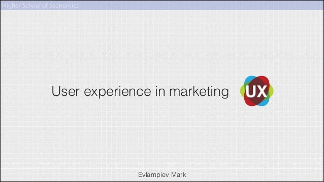User experience in marketing