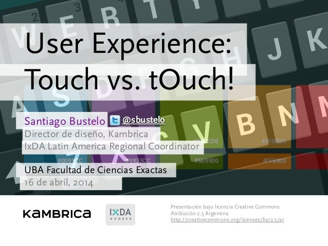 User experience: Touch vs. tOuch!