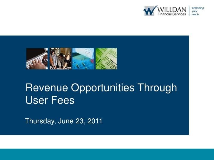 Chris Fisher - Revenue Opportunities Through User Fees