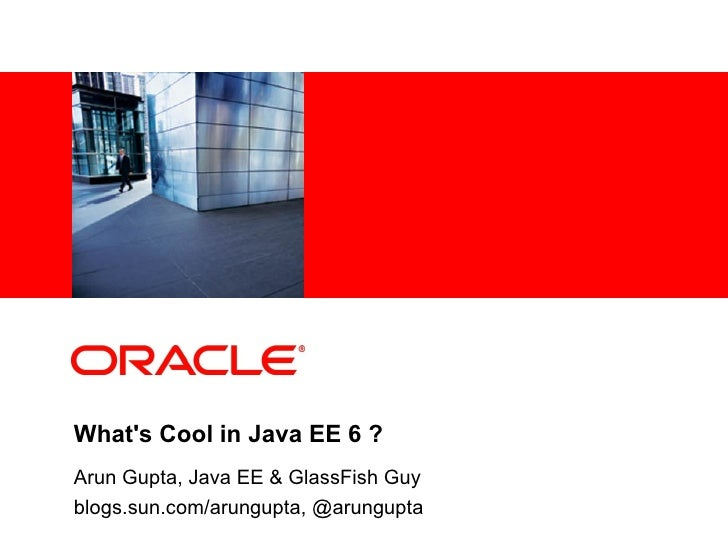 Whats Cool in Java E 6