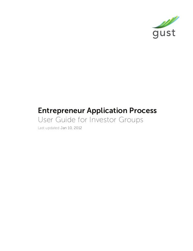 Entrepreneur Application Process User Guide for Investor Groups Last updated Jan 10, 2012