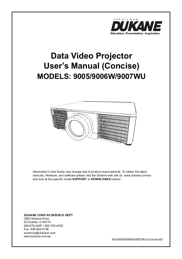 Data Video Projector User's Manual (Concise)  ModelS: 9005/9006W/9007WU  Information in this Guide may change due to produ...