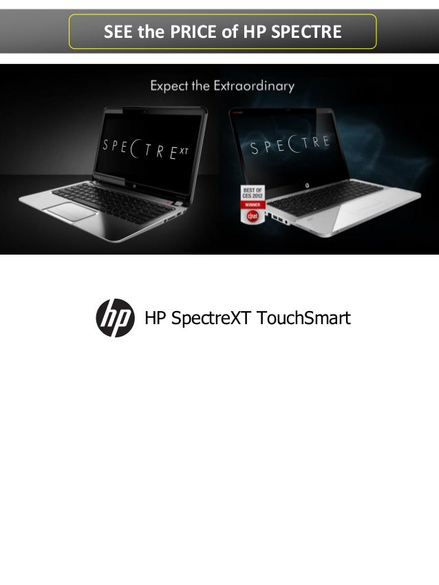 HP SpectreXT TouchSmartSEE the PRICE of HP SPECTRE