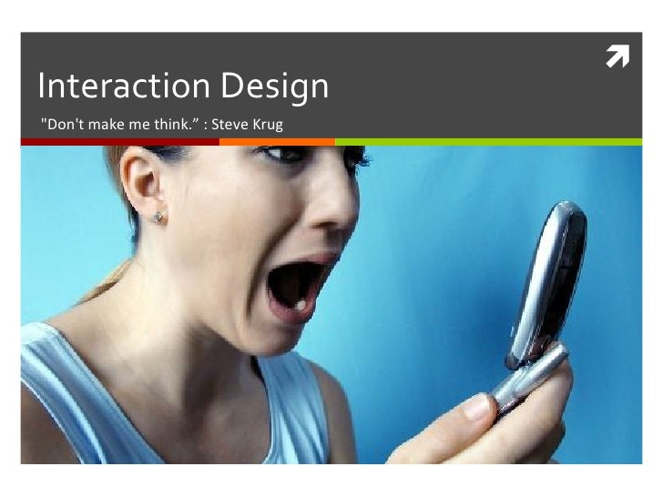 User Interaction Design